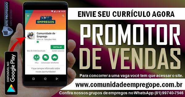 PROMOTOR DE VENDAS COM SALÁRIO R$ 1145,00 PARA EMPRESA NO IBURA
