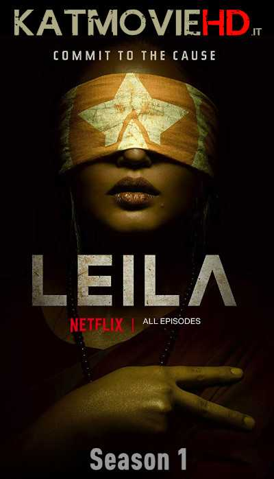 Leila 2019 Season 1 (Hindi) Complete 720p Web-DL हिंदी 5.1 | Netflix