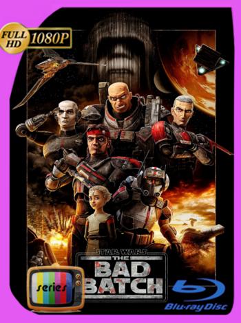 Star Wars: The Bad Batch (2021) [02/16] DSNP WEB-DL [1080p] Latino [GoogleDrive]