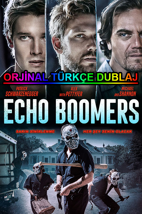 Echo Boomers | 2021 | WEB-DL | XviD | Türkçe Dublaj | 1080p - m720p - m1080p | WEB-DL | Dual | TR-EN | Tek Link