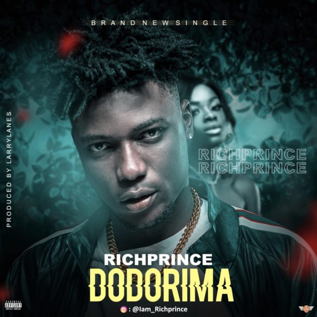 "RichPrince – ""Dodorima"" (Prod. By Larrylanes)"