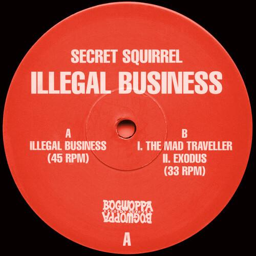 Secret Squirrel - Illegal Business 1994
