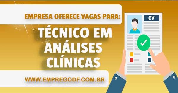 EMPREGO PARA TÉCNICO EM ANÁLISES CLÍNICAS/COLETADOR
