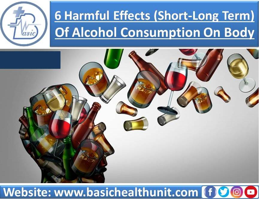 6 Harmful Effects (Short & Long Term) Of Alcohol Consumption On Body