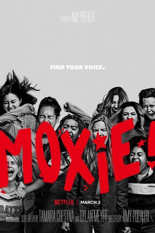 MOXIE – Quando as Garotas Vão a Luta