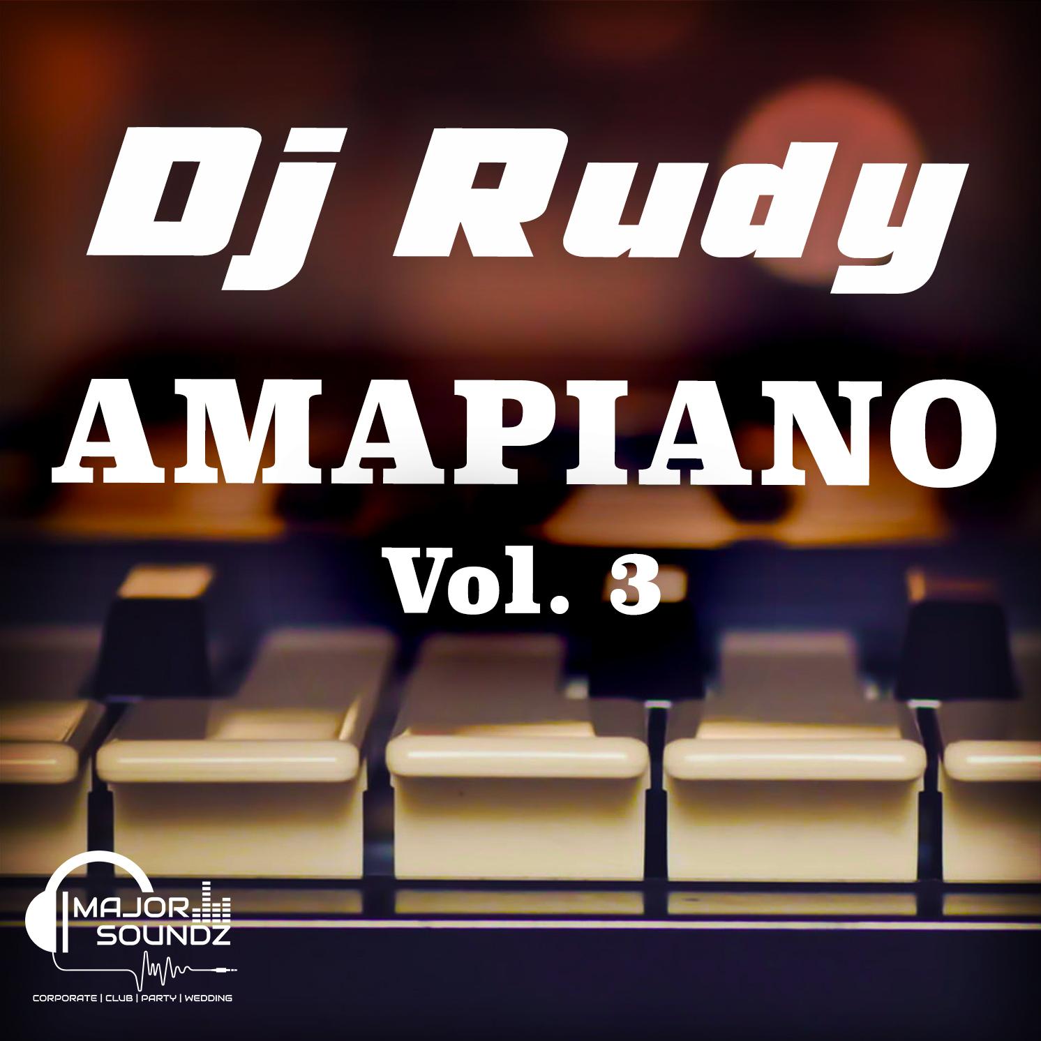 DJ Rudy - Amapiano Vol.3