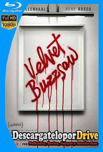 Velvet Buzzsaw (2019) [1080p] [Latino] [1 Link] [GDrive] [MEGA]