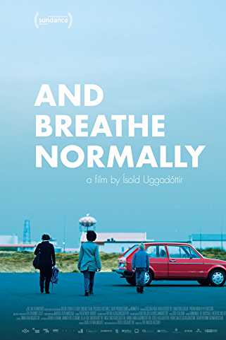 And Breathe Normally 2018 Download English 720p