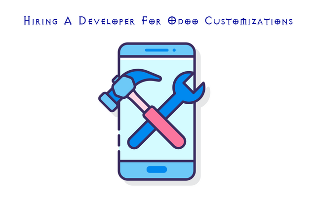 Hiring A Developer For Odoo Customizations? Here Are Things To Take Care Of