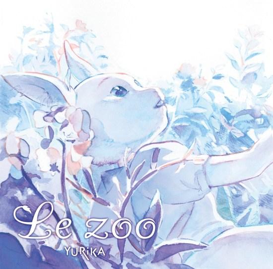 [Single] YURIKA – Le zoo
