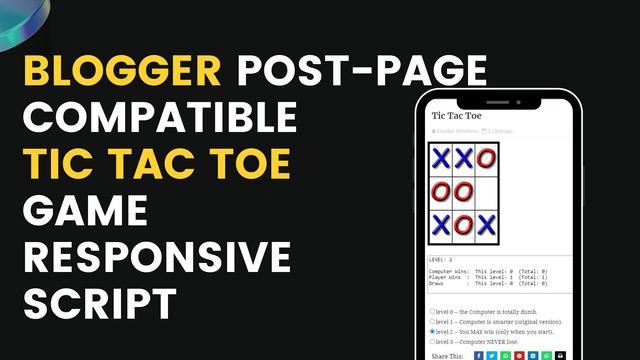Tic Tac Toe Game Blogger Script