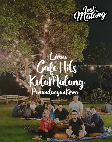 5 Cafe Hits Malang Dengan Pemandangan Keren