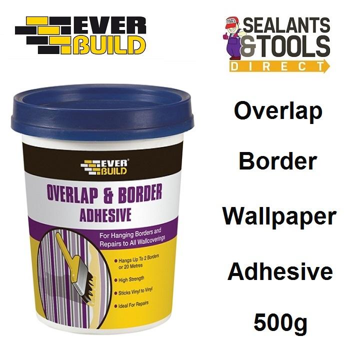 Everbuild Overlap Wallpaper Border Adhesive 500g BORD5