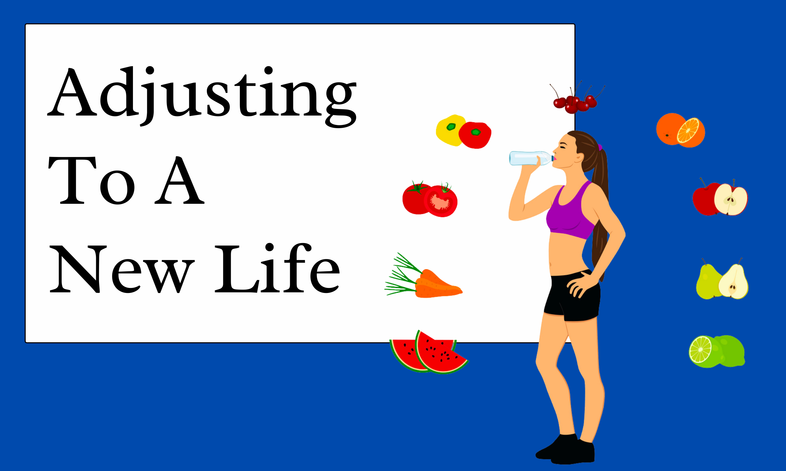Adjusting-To-A-New-Life