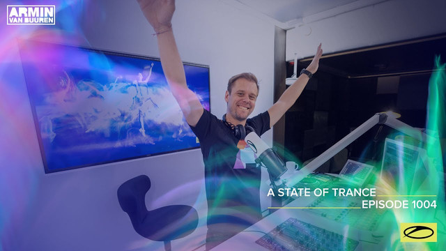 A State of Trance 1004 with Armin Van Buuren
