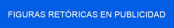 FIGURAS-RETORICAS-EN-PUBLICIDAD