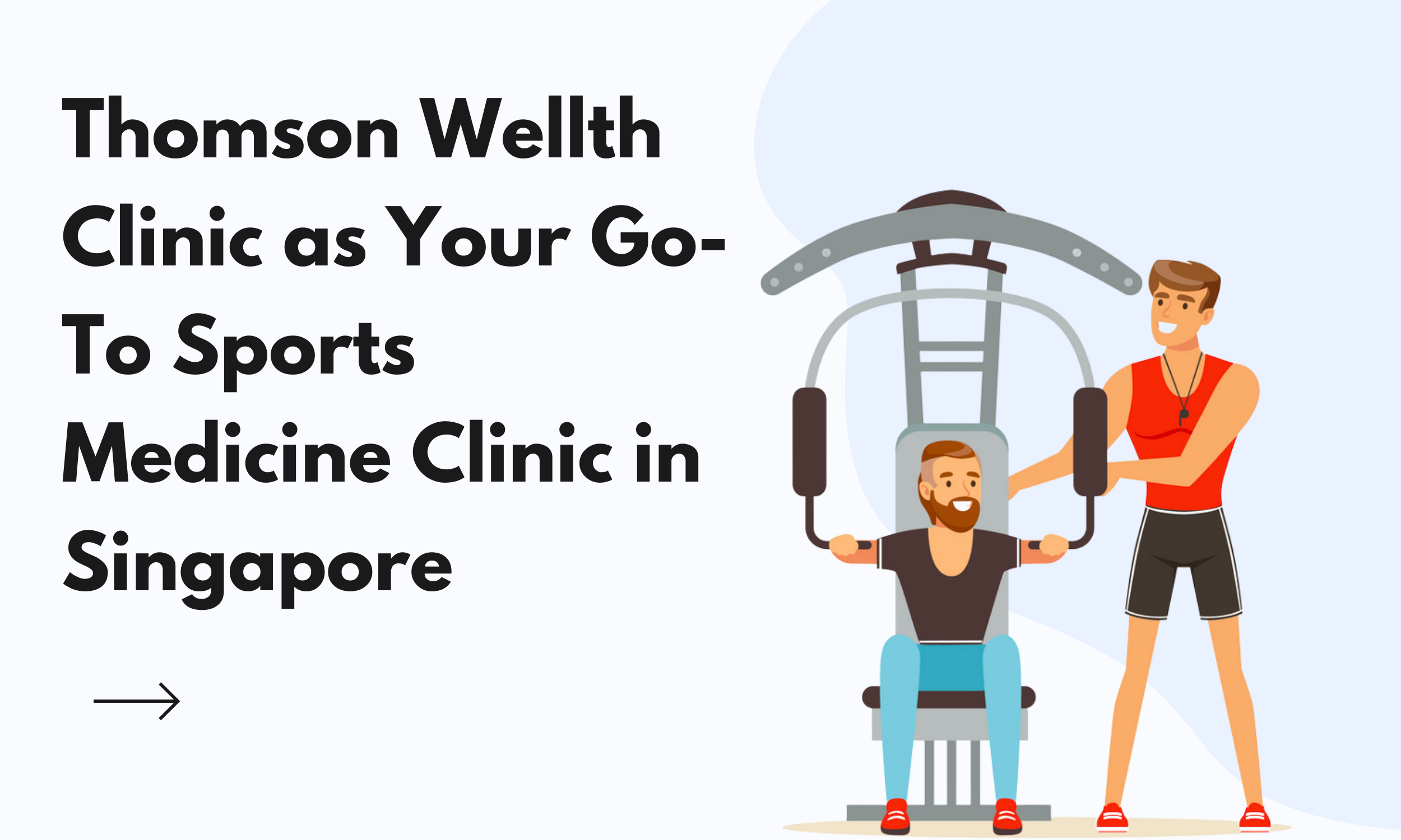 Thomson-Wellth-Clinic-as-Your-Go-To-Sports-Medicine-Clinic-in-Singapore