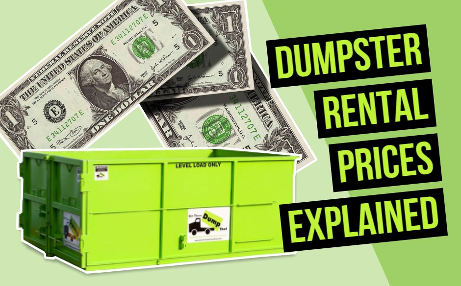 dumpster rental prices explained with bin there dump that