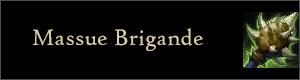 [CONVERGENCE] Ouverture de sacs - Page 5 Massue-brigande