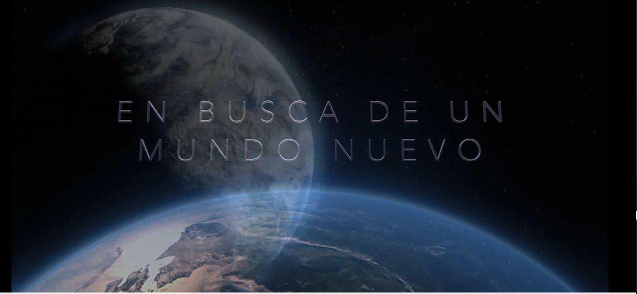 """""""EN BUSCA DE UN MUNDO NUEVO"""" - VÍDEO"""