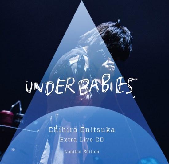 [Single] Chihiro Onitsuka – UNDER BABIES Extra Live CD