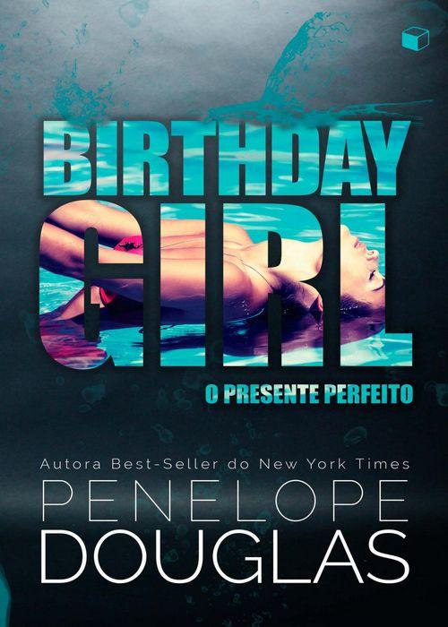 """Resenha #306 Birthday Girl, """"O Presente Perfeito"""" – Penélope Douglas @TheGiftBox"""