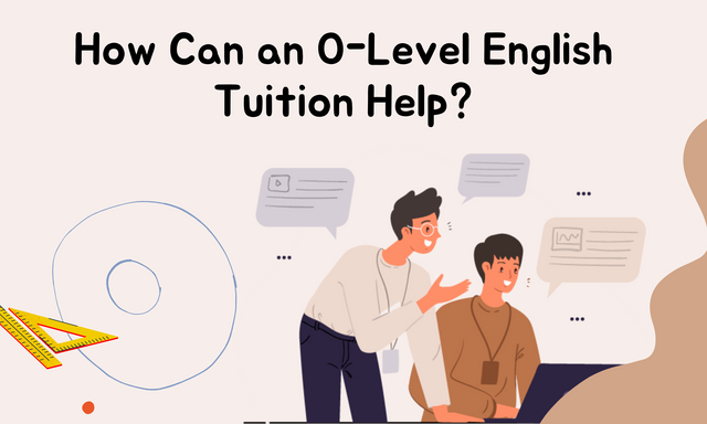 How-Can-an-O-Level-English-Tuition-Help
