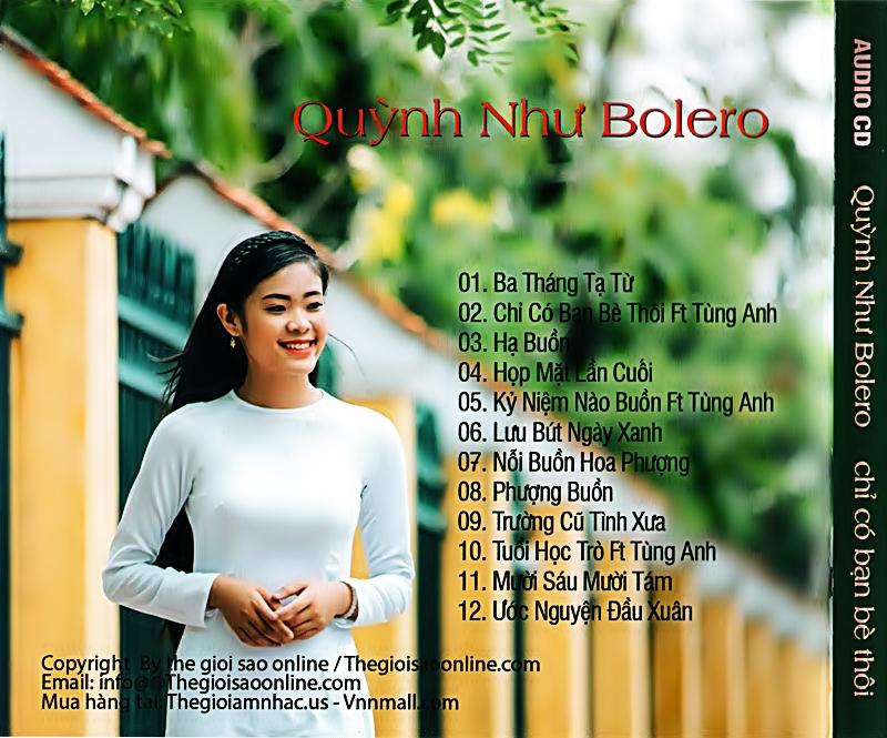 Nhac Viet Bolero - Chi Co Ban Be Thoi - Quynh Như  (Mp3 - 320kps) 03