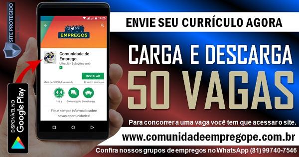 CARGA E DESCARGA, 50 VAGAS PARA EMPRESA DE TERCEIRIZAÇÃO EM CARUARU