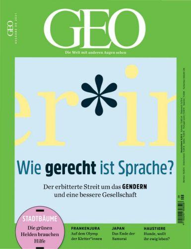 Cover: Geo Die Welt mit anderen Augen sehen No 09 2021