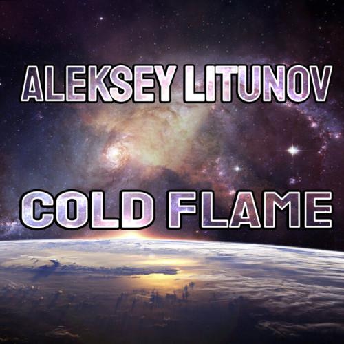 Aleksey Litunov - Cold Flame (2021)