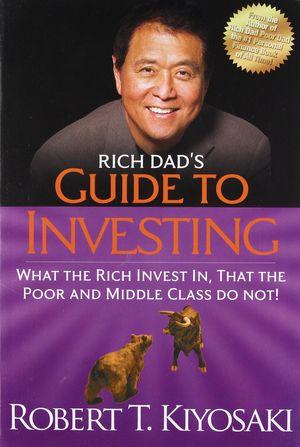 Топ-книги по финансам-2021. Руководство богатого папы по инвестированию. Роберт Кийосаки