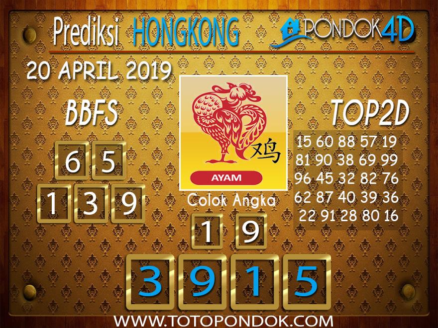 Prediksi Togel HONGKONG PONDOK4D 20 APRIL 2019