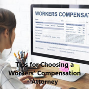 Tips for Choosing a Workers' Compensation Attorney