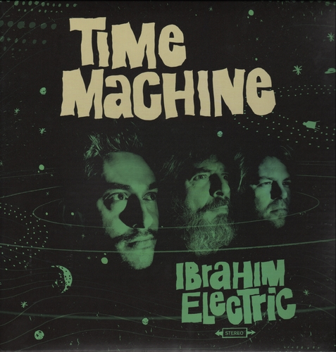 Ibrahim Electric - Time Machine