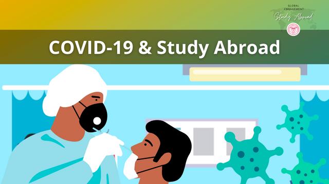COVID 19 & Study Abroad