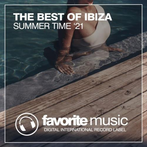 The Best Of Ibiza Summer Time '21 (2021)