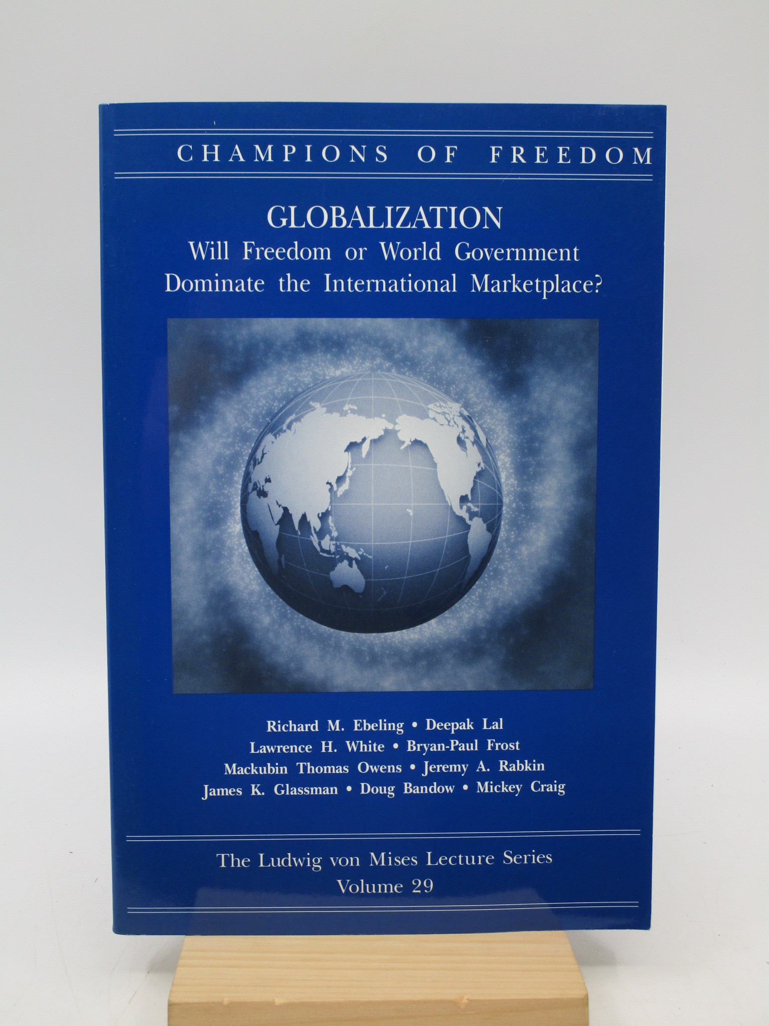 Image for Champions of Freedom, Globalization: Will Freedom or World Government Dominate the International Marketplace? (Champions of Freedom, Vol. 29)
