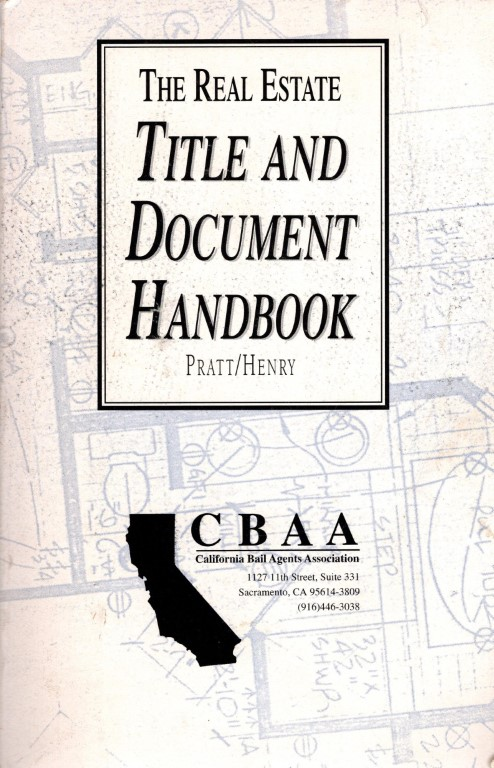 The Real Estate Title and Document Handbook, Robert L. Pratt; CTO William Henry