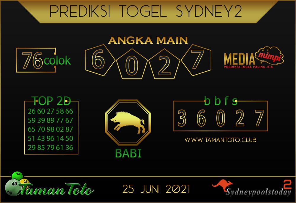 Prediksi Togel SYDNEY 2 TAMAN TOTO 25 JUNI 2021