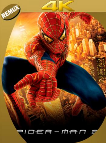 El Hombre Araña 2 (2004) BDRemux [2160p 4K] Latino [GoogleDrive] [zgnrips]