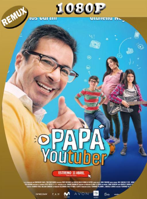 Papá Youtuber (2018) BDRemux [1080p] Latino [GoogleDrive] [zgnrips]