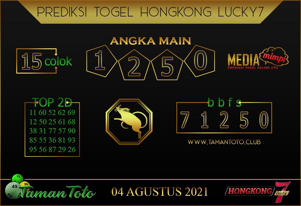 Prediksi Togel HONGKONG LUCKY 7 TAMAN TOTO 04 AGUSTUS 2021