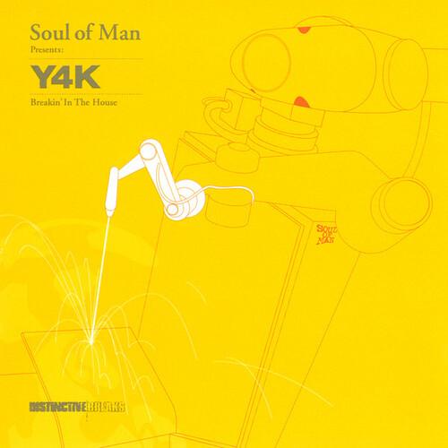 Soul Of Man - Y4K - Breakin In The House