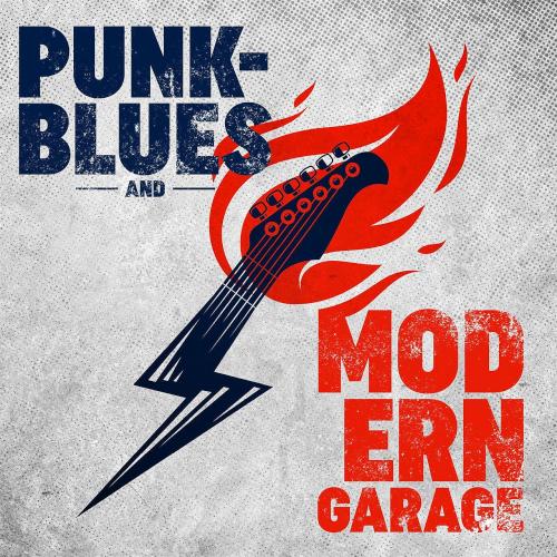 Punk-Blues and Modern Garage (2021)