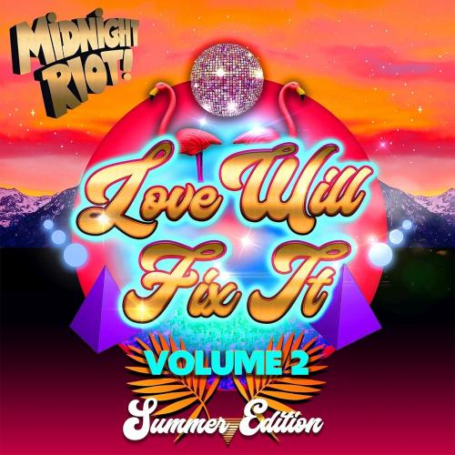 Love Will Fix It Vol. 2 (2021)