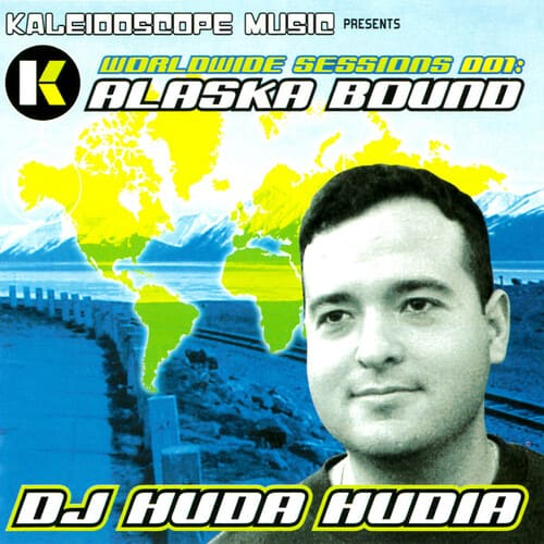 DJ Huda Hudia - Worldwide Sessions 001: Alaska Bound