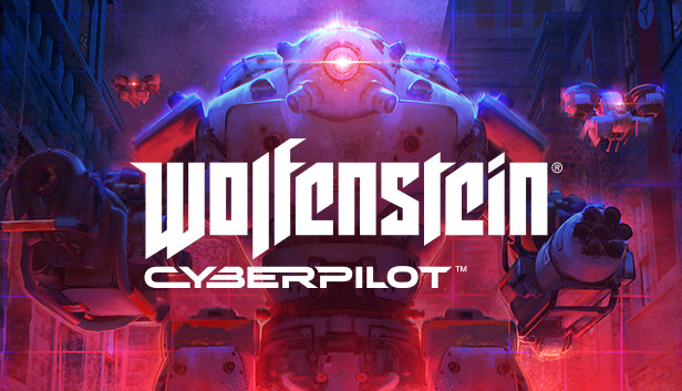 Wolfenstein: Cyberpilot (Анонс/2019)