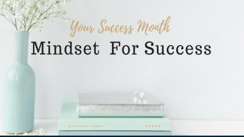 Your Success Month | Mindset For Success