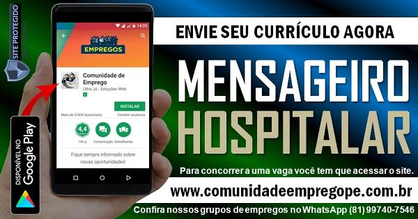MENSAGEIRO HOSPITALAR PARA ATUAR POR EMPRESA DE TERCEIRIZAÇÃO NO RECIFE